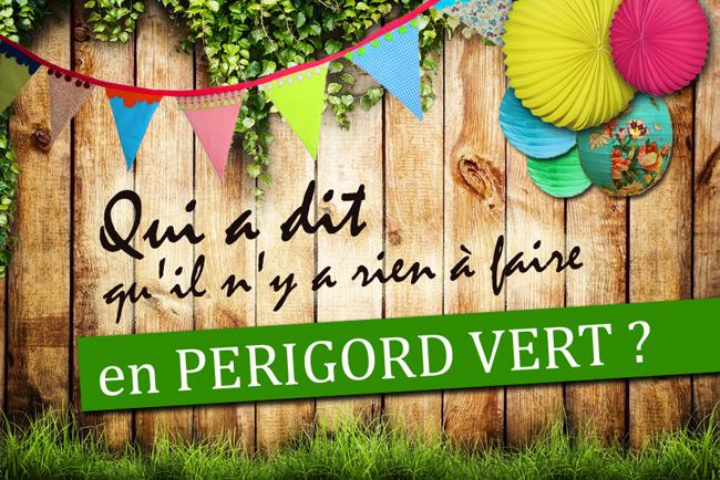 animations Dordogne Périgord vert