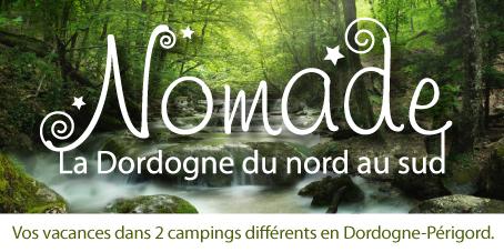 Nomade, pour visiter la Dordogne du Nors au Sud